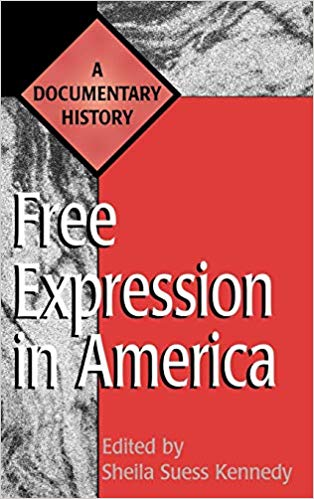 Free Expression in America: A Documentary History (Primary Documents in American History and Contemporary Issues)